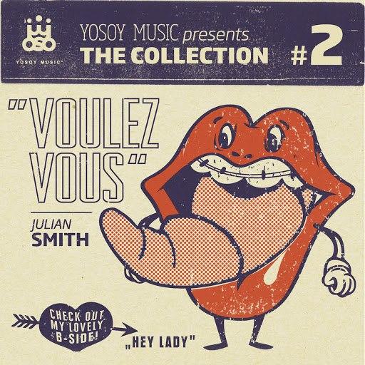 JULIAN SMITH альбом YOSOY MUSIC presents THE COLLECTION No. 2