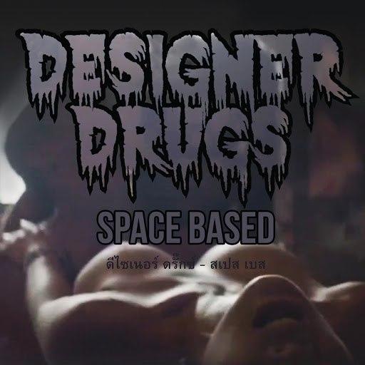 Designer Drugs альбом Space Based