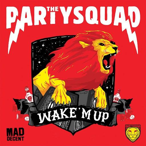 The Partysquad альбом Wake 'M Up
