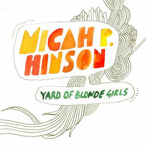 Micah P. Hinson альбом Yard Of Blonde Girls