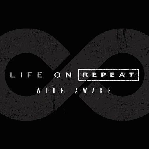Life On Repeat альбом Wide Awake