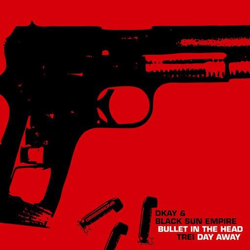 Black Sun Empire альбом Bullet in the Head / Day Away