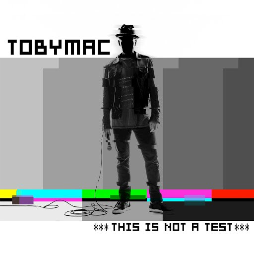 TobyMac альбом This Is Not A Test (Deluxe Edition)