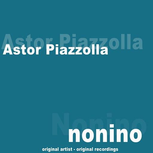 Астор Пьяццолла альбом Nonino (Remastered)