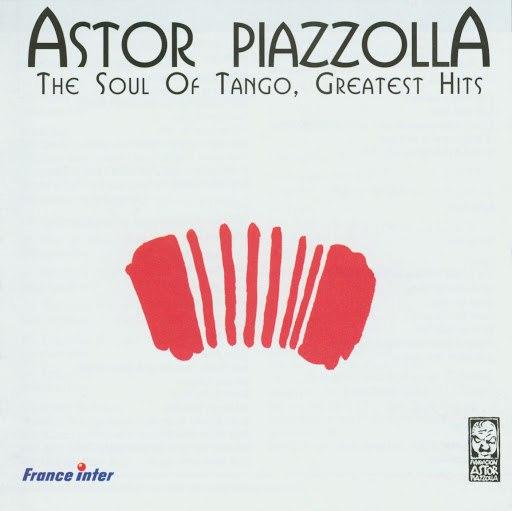 Астор Пьяццолла альбом The Soul Of Tango