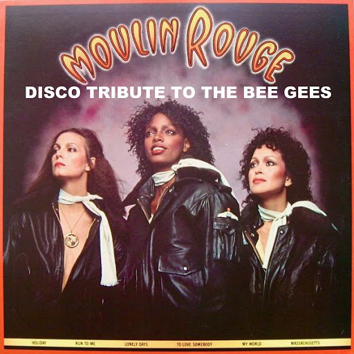 Moulin Rouge альбом Disco Tribute to The Bee Gees