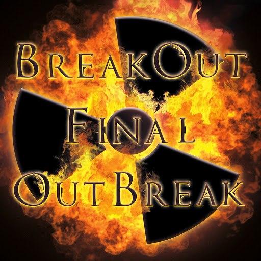 BreakOut альбом Final Outbreak