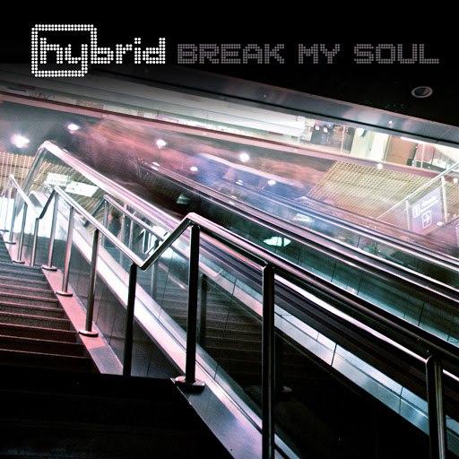 Hybrid альбом Break My Soul (5-Track Maxi-Single)