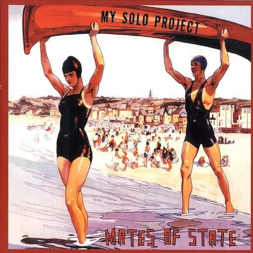 Mates Of State альбом My Solo Project