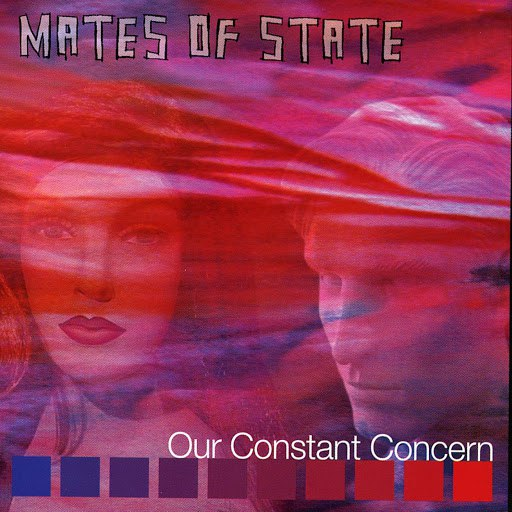 Mates Of State альбом Our Constant Concern