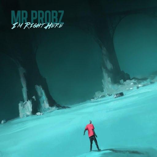 Mr. Probz альбом I'm Right Here