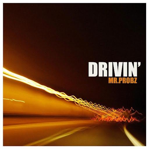 Mr. Probz альбом Drivin'