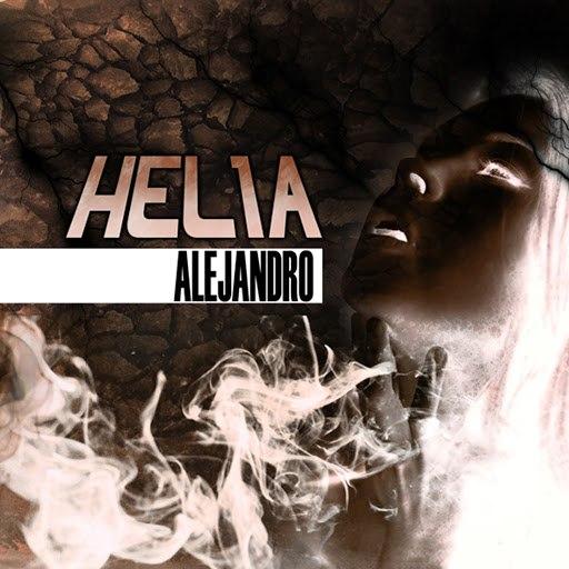 Helia альбом Alejandro (Lady Gaga cover)