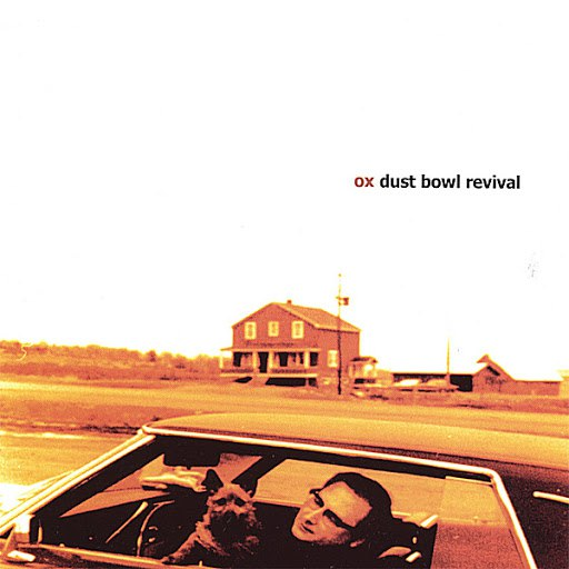 Ox альбом Dust Bowl Revival