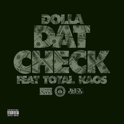 Dolla альбом Dat Check (feat. Total Kaos)