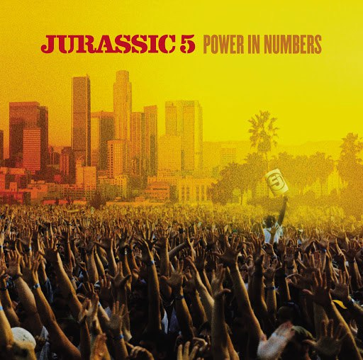 Jurassic 5 альбом Power In Numbers (Edited Version)