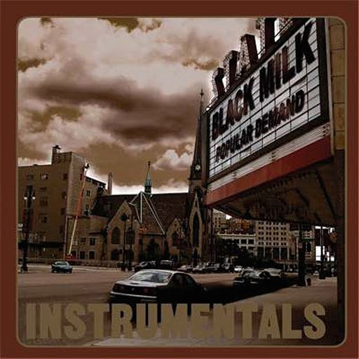 Black Milk альбом Popular Demand Instrumentals