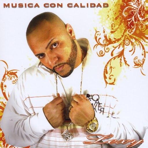 LEXY альбом Musica Con Calidad