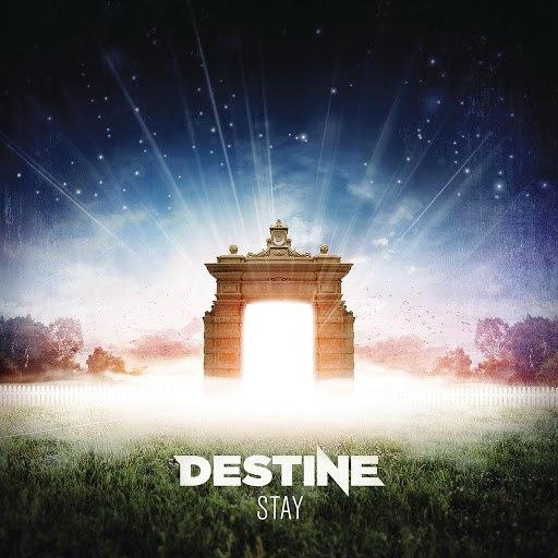 Destine альбом Stay