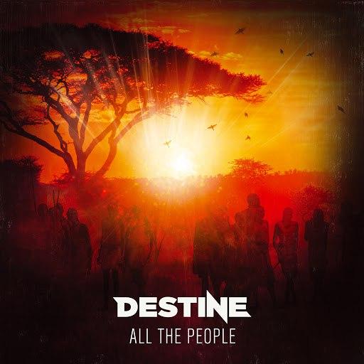 Destine альбом All the People