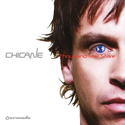 Chicane альбом Thousand Mile Stare