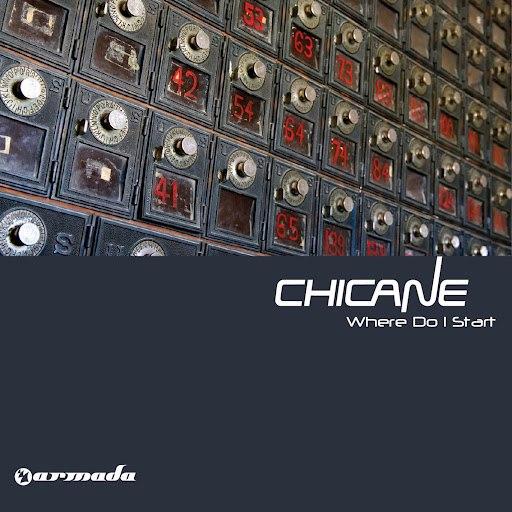 Chicane альбом Where Do I Start