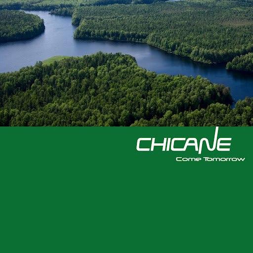 Chicane альбом Come Tomorrow