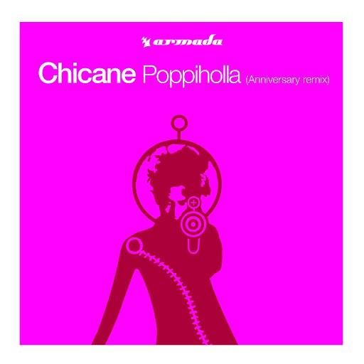 Chicane альбом Poppiholla (Anniversary Remix)