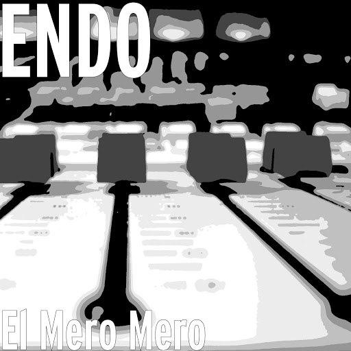 Endo альбом El Mero Mero