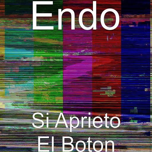 Endo альбом Si Aprieto El Boton