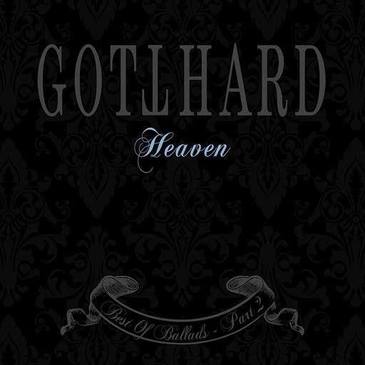 Gotthard альбом Heaven - Best of Ballads, Pt. 2