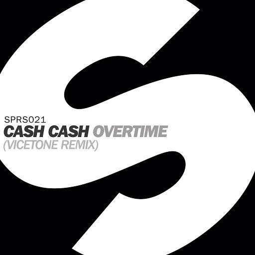 Cash Cash альбом Overtime (Vicetone Remix)
