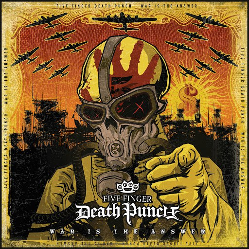 Five Finger Death Punch альбом War Is The Answer