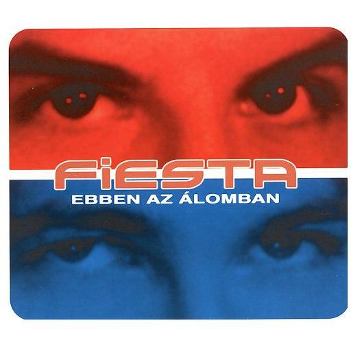 fiesta альбом Ebben Az Alomban