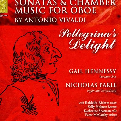 Antonio Vivaldi альбом Pellegrina's Delight: Sonatas & Chamber Music For Oboe