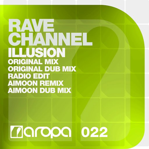 Rave Channel альбом Illusion