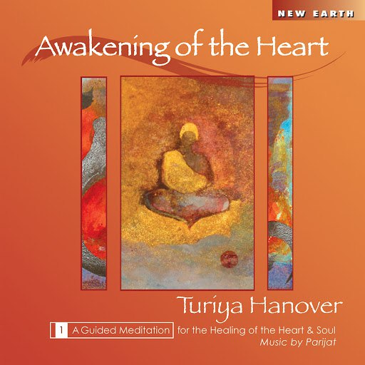 Parijat альбом Awakening of the Heart - A Guided Meditation for the Healing of the Heart and Soul