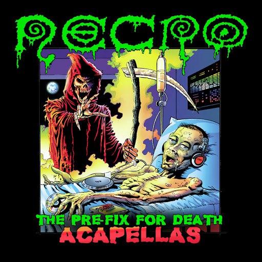 Necro альбом The Pre-Fix For Death: Acapellas