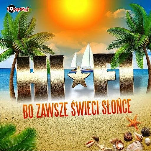 Hi-Fi альбом Bo zawsze świeci słońce
