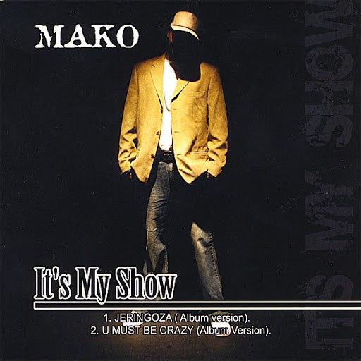 Mako альбом It's My Show