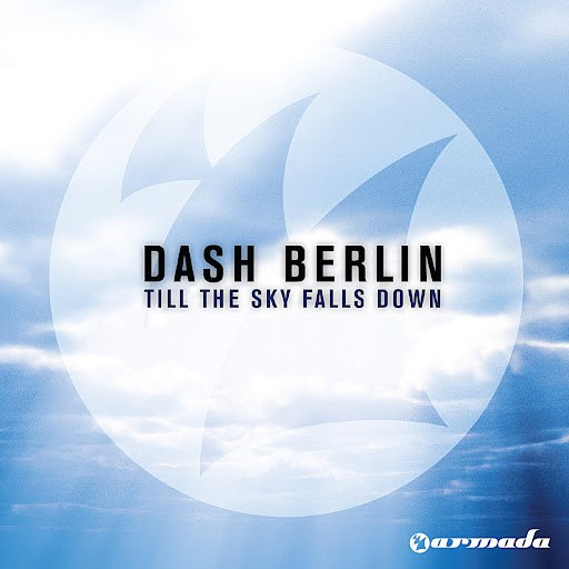 Dash Berlin альбом Till The Sky Falls Down (CD Single)