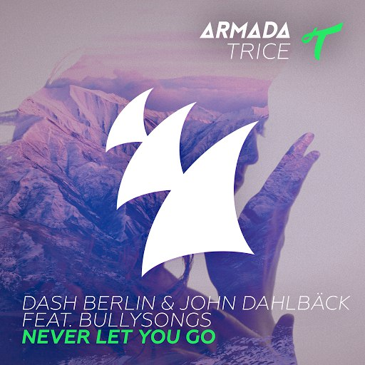 Dash Berlin альбом Never Let You Go