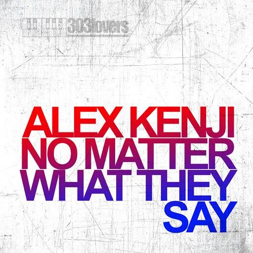 Alex Kenji альбом No Matter What They Say / My Oscar