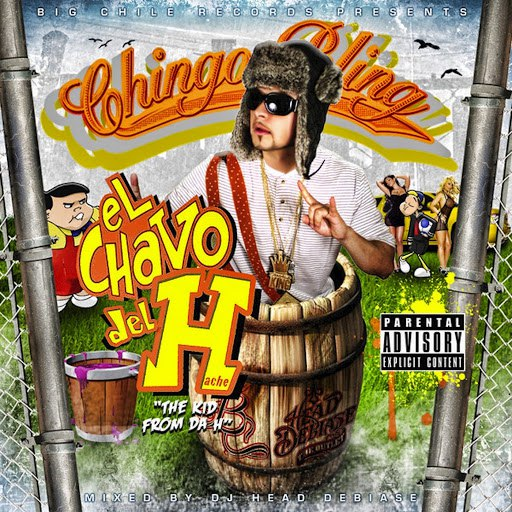 Chingo Bling альбом El Chavo del H