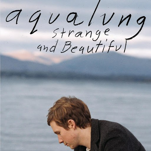Aqualung альбом Strange & Beautiful