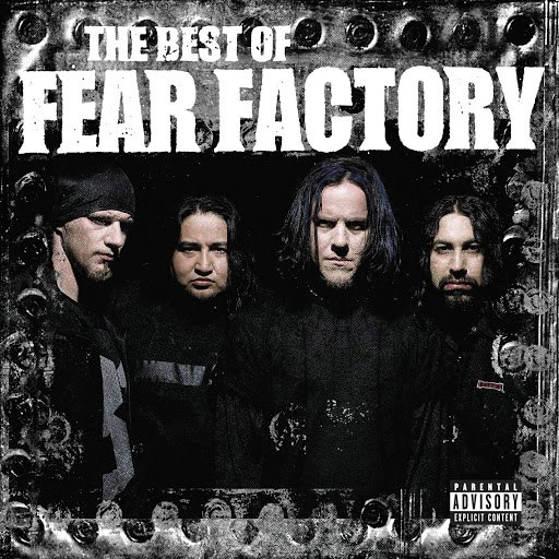 Fear Factory альбом The Best of Fear Factory