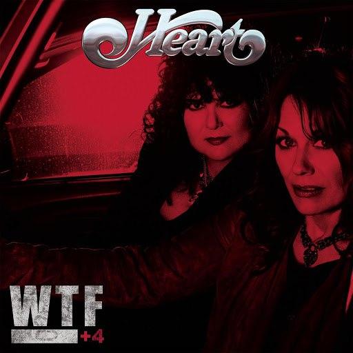 Heart альбом WTF + 4