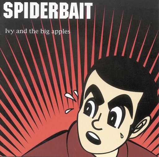 Spiderbait альбом Ivy & The Big Apples