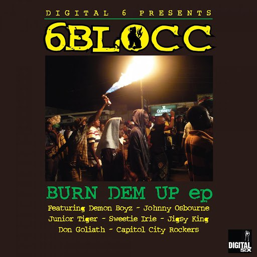 6Blocc альбом Burn Dem Up EP
