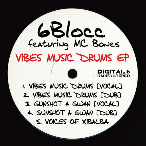 6Blocc альбом Vibes Music Drums EP (feat. MC Bones)